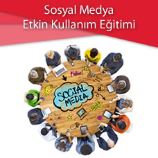 Sosyal Medya Etkin Kullanım Eğitimi